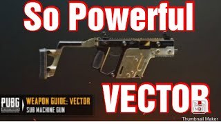 PUBG TDM//: vector is most powerful really