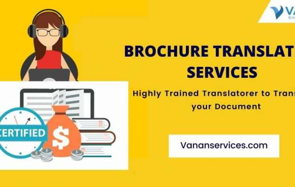 A Good Marketing Strategy Is Vital to the Success of Any Business Using Brochure Translation Services