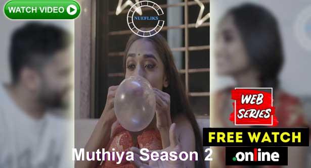 Muthiya Season 2 Watch Free Nuefliks Web Series hindi bdjobs7.com