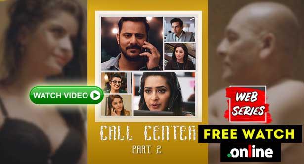 Call Center Part 2 2020 Free ULLU Web Series watch online