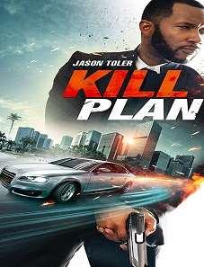 Watch Kill Plan 2021 Free Online Streaming - O2Tvseries