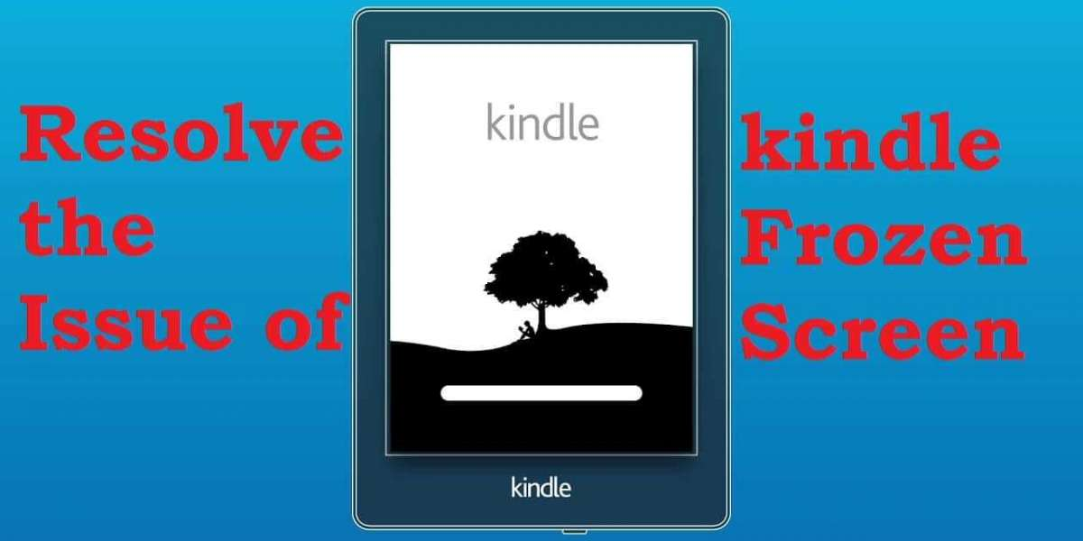 HOW TO RESOLVE THE ISSUE OF KINDLE FROZEN SCREEN