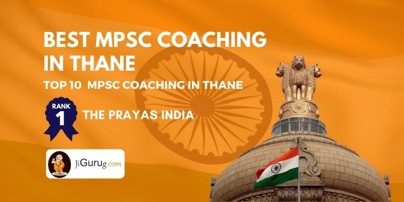 Top MPSC Coaching Centres in Thane - jigurug.com