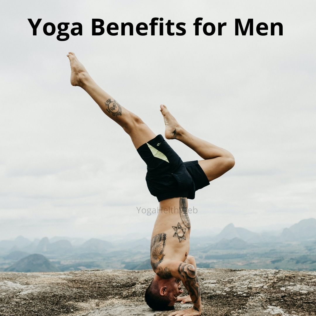 7 Yoga Benefits for Men that Every Teen Boy Must Know